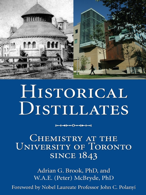 Historical Distillates (eBook): Chemistry at the University of Toronto since 1843